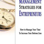 Time Management Strategies for Entrepreneurs