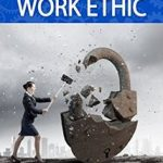 Rethinking the Work Ethic